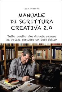 Manuale di scrittura creativa 2.0.
