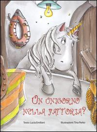 Un unicorno nella fattoria?