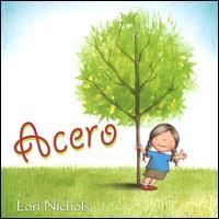 Acero / Lori Nichols
