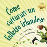 Come catturare un folletto irlandese