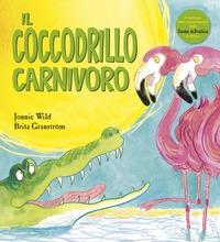 Il coccodrillo carnivoro