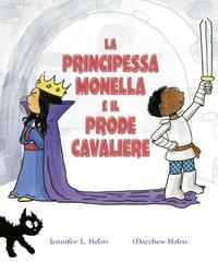La principessa monella e il prode cavaliere