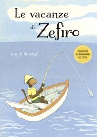 Le vacanze di Zefiro