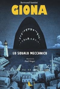 Giona lo squalo meccanico