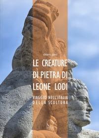 Le creature di pietra di Leone Lodi