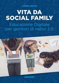 Vita da social family