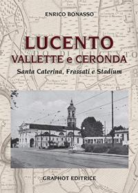 Lucento, Vallette e Ceronda