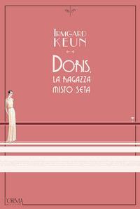 Doris, la ragazza misto seta