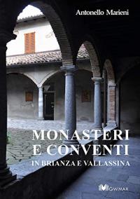 Monasteri e conventi in Brianza e Vallassina