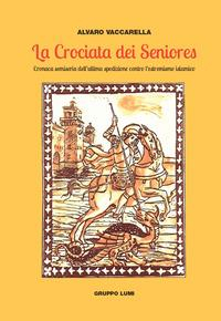 La crociata dei Seniores