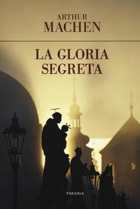 La gloria segreta