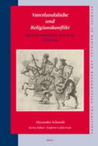 Vaterlandsliebe und Religionskonflikt