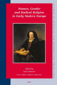 Women, gender and radical religion in early modern Europe