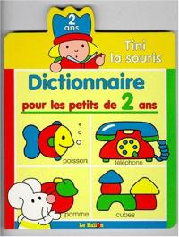 Dictionnaire pour les petits de 2 ans