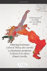 Enduring resistance: cultural theory after Derrida