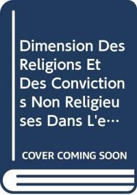 Dimension des religions et des convictions non religieuses dans l'éducation interculturelle