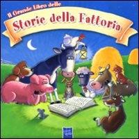 Il grande libro delle storie della fattoria