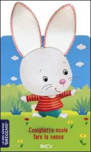 Coniglietto vuole fare la nanna