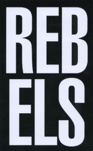 Rebels rebel