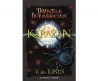 Cartea a 2: Temnitele intunericului