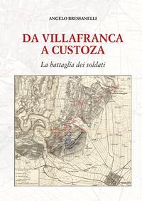Da Villafranca a Custoza