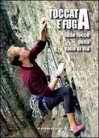 Toccata e fuga sulle rocce della Valle di Viù