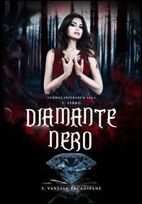 Diamante nero. Libro 1.