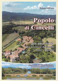 Popolo di Cincelli: per una storia del territorio di Cincelli e Ponte a Buriano
