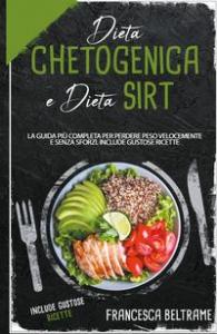 Dieta chetogenica e dieta sirt