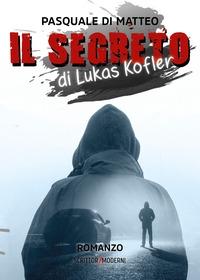 Il segreto di Lukas Kofler