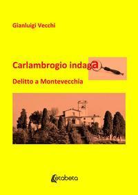 Carlambrogio indaga