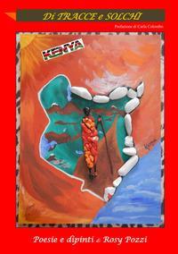 Di tracce e solchi. Kenya