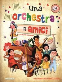 Una orchestra di amici