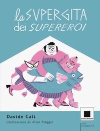 La supergita dei supereroi