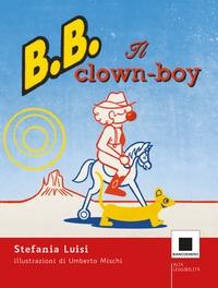 B.B. il clown-boy