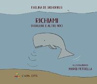 Richiami. Di balene e altre voci