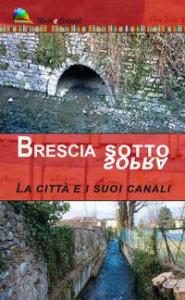 Brescia sotto sopra