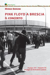 Pink Floyd a Brescia