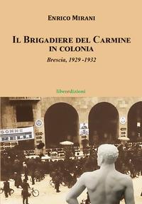 Il Brigadiere del Carmine in colonia