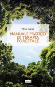 Manuale pratico di terapia forestale
