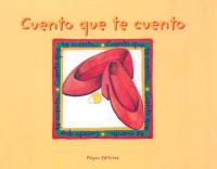 Cuento que te cuento .... / recopilacion : Josefina Urdaneta ; ilustraciones : Maria Elena Repiso