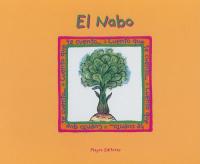 El Nabo / recopilacion : Josefina Urdaneta ; ilustraciones : Diana Requena