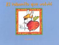 El rabanito que volviò / recopilacion : Josefina Urdaneta ; ilustraciones : Orlando Acosta