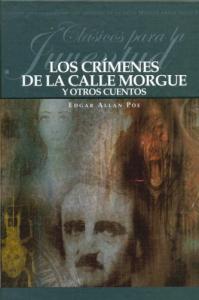 Los crimenes de la calle Morgue y otros cuentos